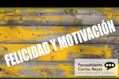 La Clave Definitiva para estar más #Motivado y #Feliz