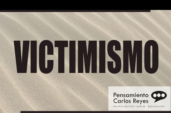 Cómo el Victimismo puede convertirse en tu Zona de Confort